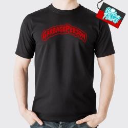 Garbage Person T-Shirt