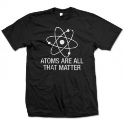 Atoms Are All That Matter